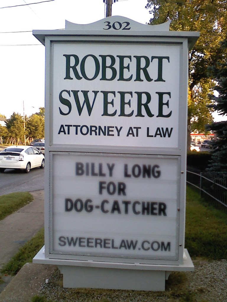 Billy Long for Dog Catcher